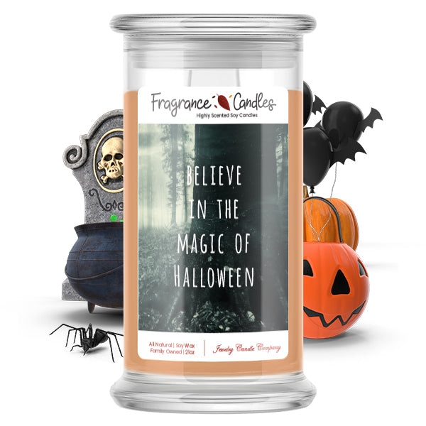 Believe in the magic of halloween Fragrance Candle