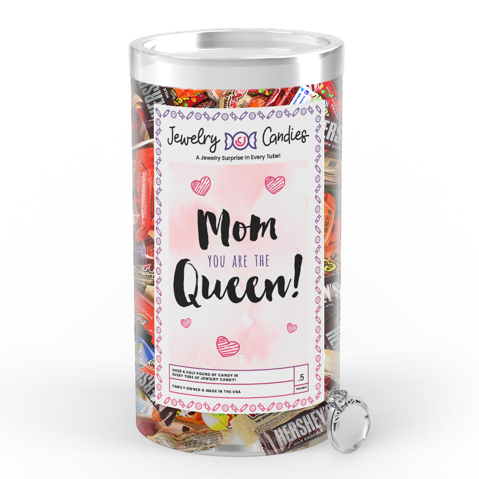 Mom You are the Queen Jewelry Candy