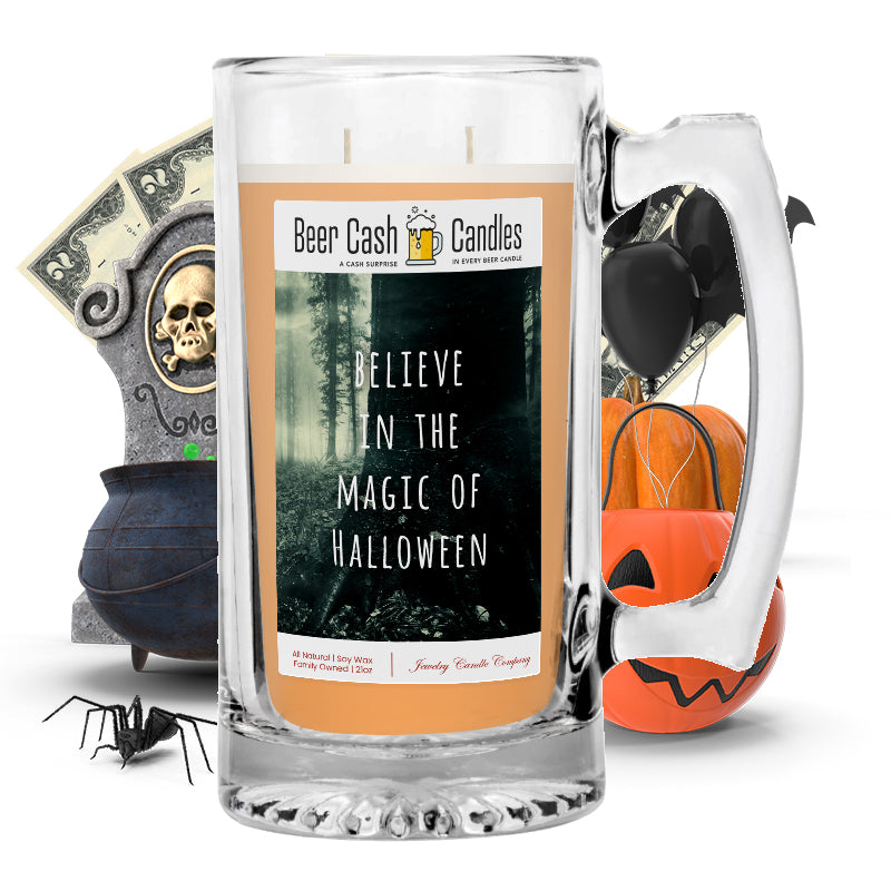 Believe in the magic of halloween Beer Cash Candle