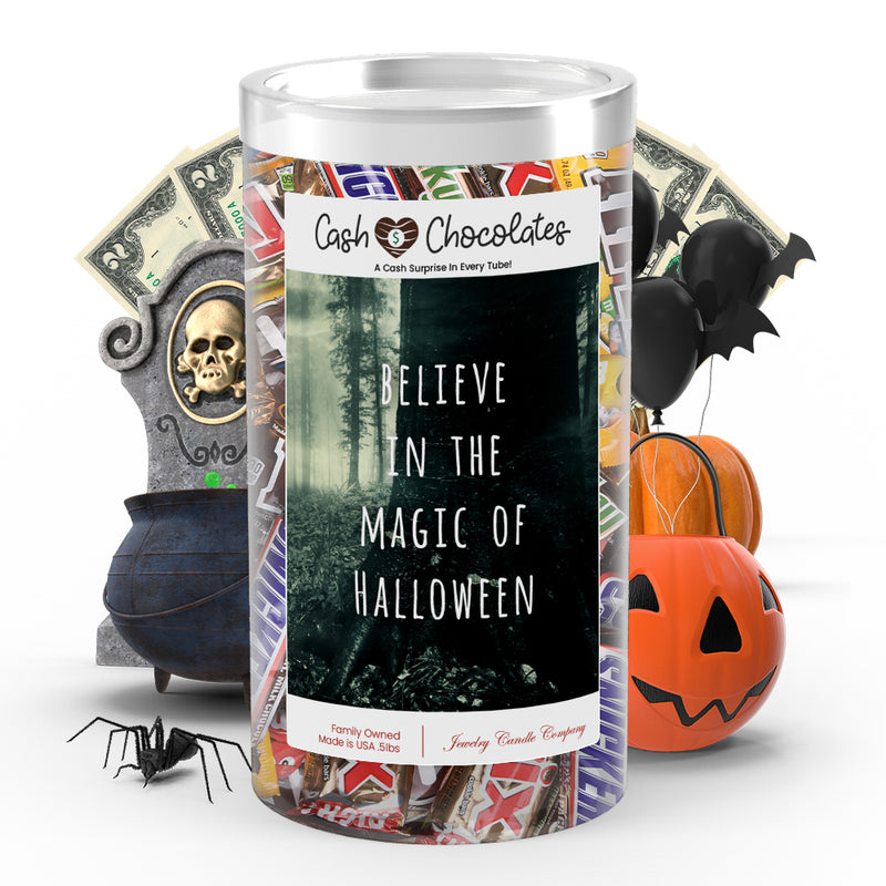 Believe in the magic of halloween Cash Chocolates
