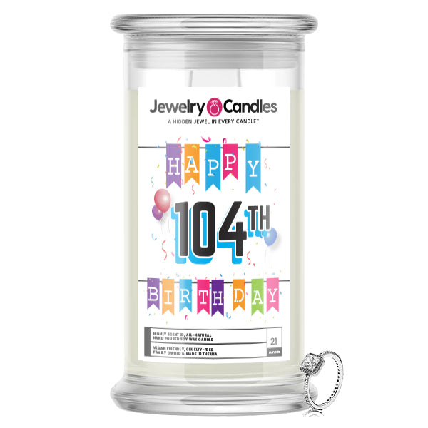 Happy 104th Birthday Jewelry Candle