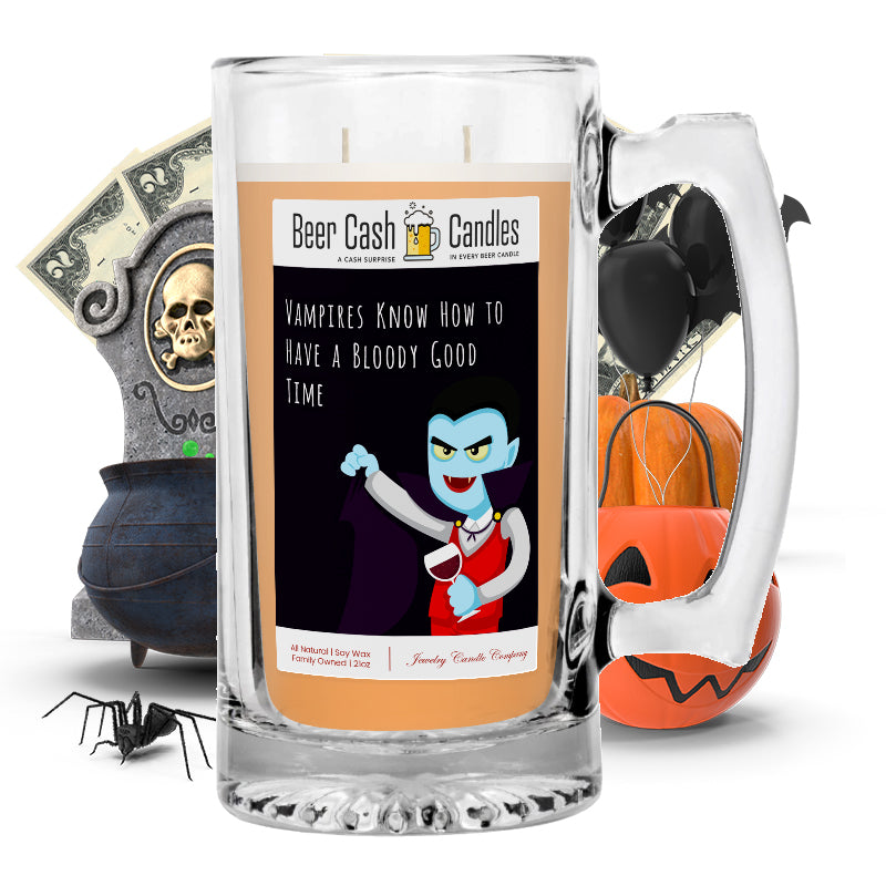 Vampires know how to have a bloody good time Beer Cash Candle