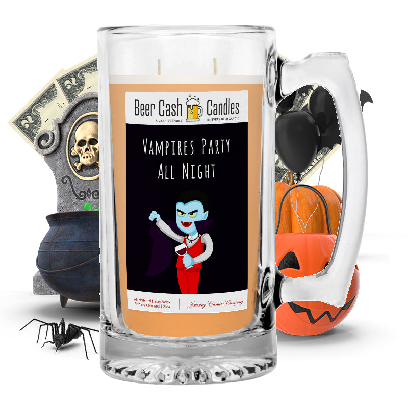 Vampires party all night Beer Cash Candle