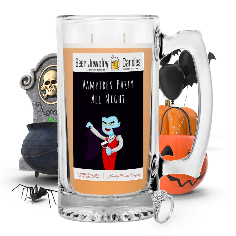 Vampires party all night Beer Jewelry Candle