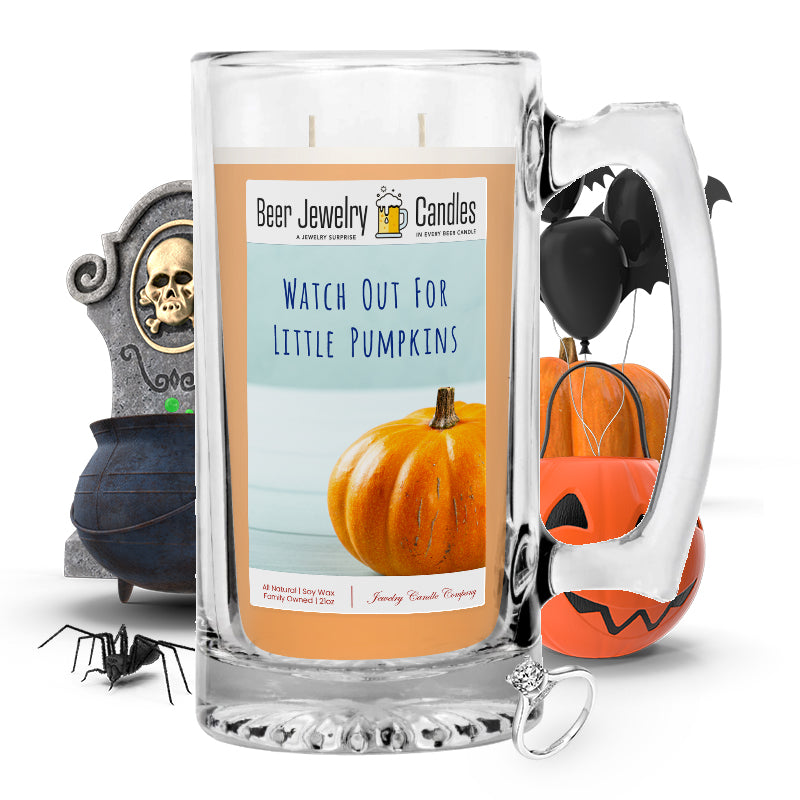 Witch out for little pumpkins Beer Jewelry Candle
