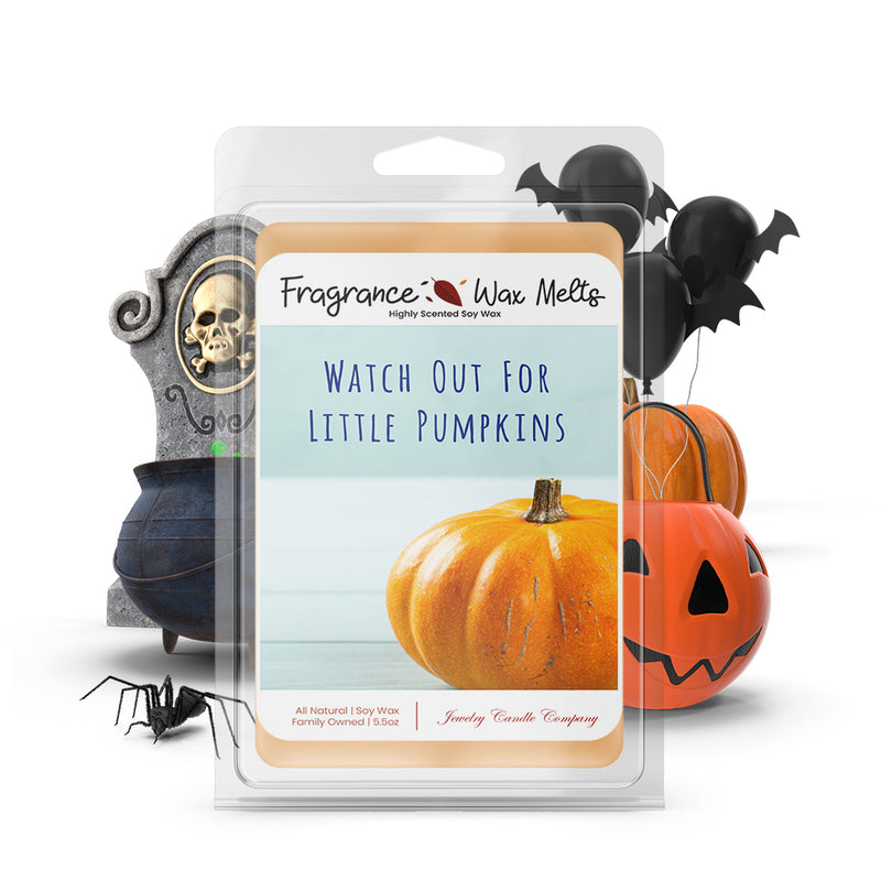 Witch out for little pumpkins Fragrance Wax Melts