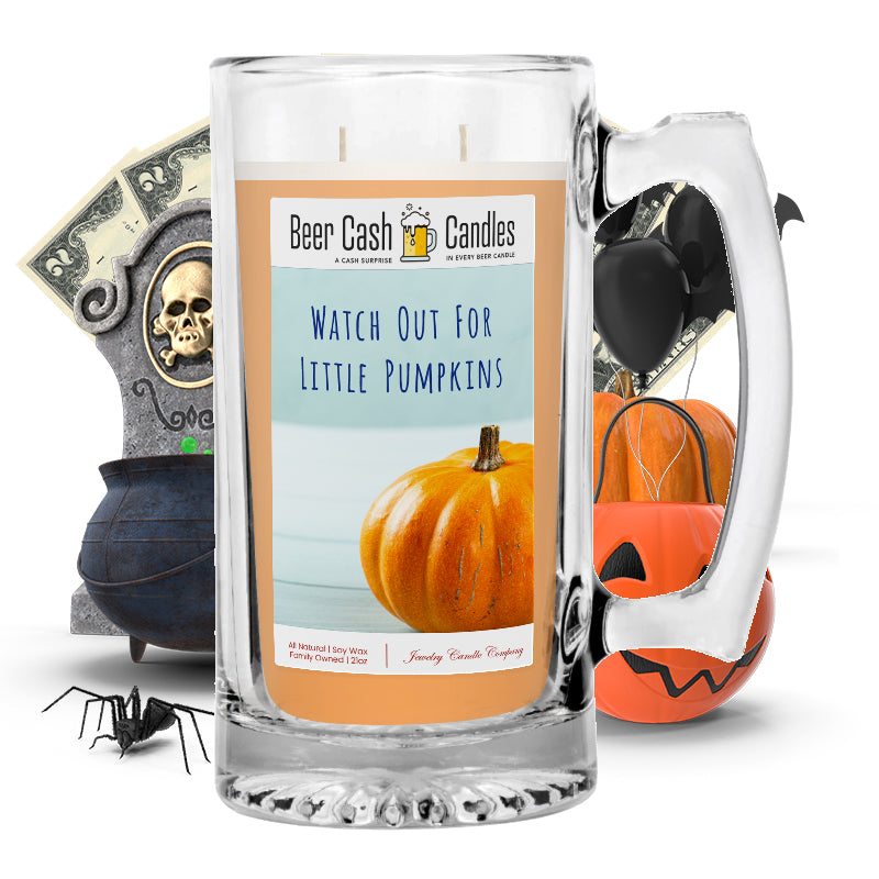 Witch out for little pumpkins Beer Cash Candle