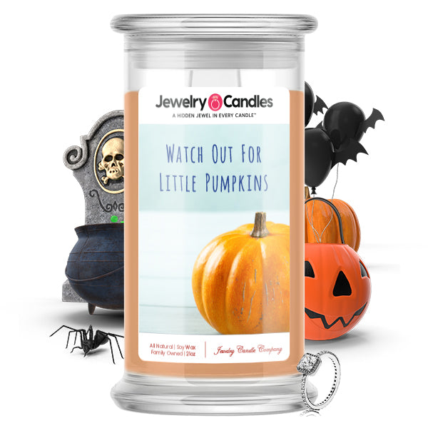 Witch out for little pumpkins Jewelry Candle