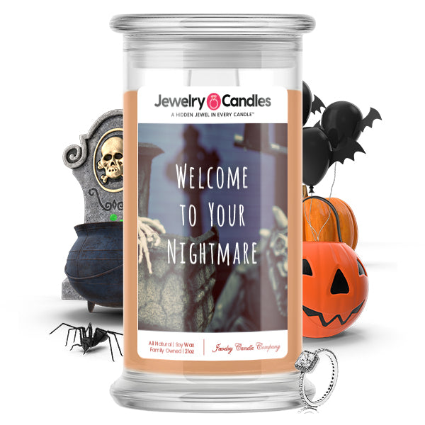 Welcome to your nightmare Jewelry Candle