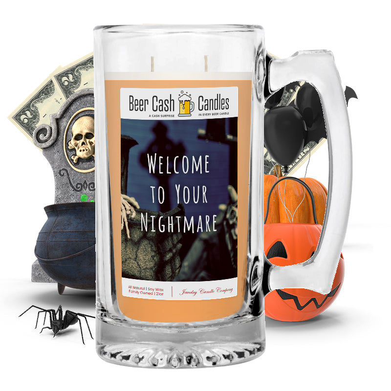 Welcome to your nightmare Beer Cash Candle