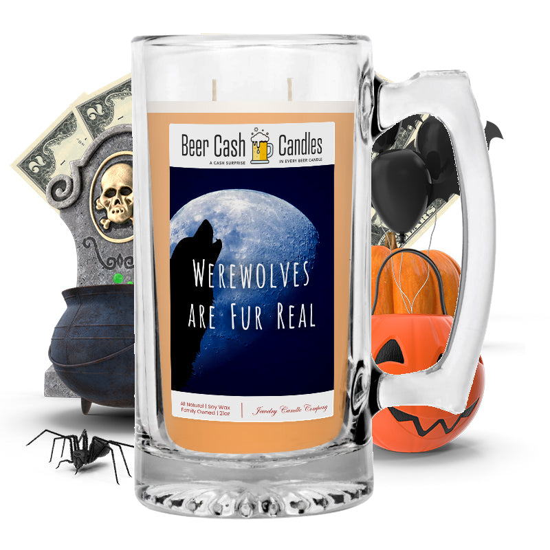 Werewolves are fur real Beer Cash Candle