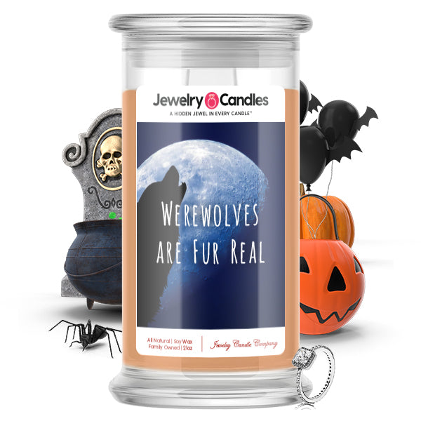 Werewolves are fur real Jewelry Candle