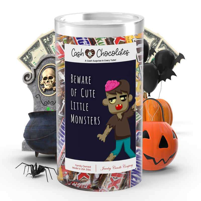 Beware of cut little monsters Cash Chocolates
