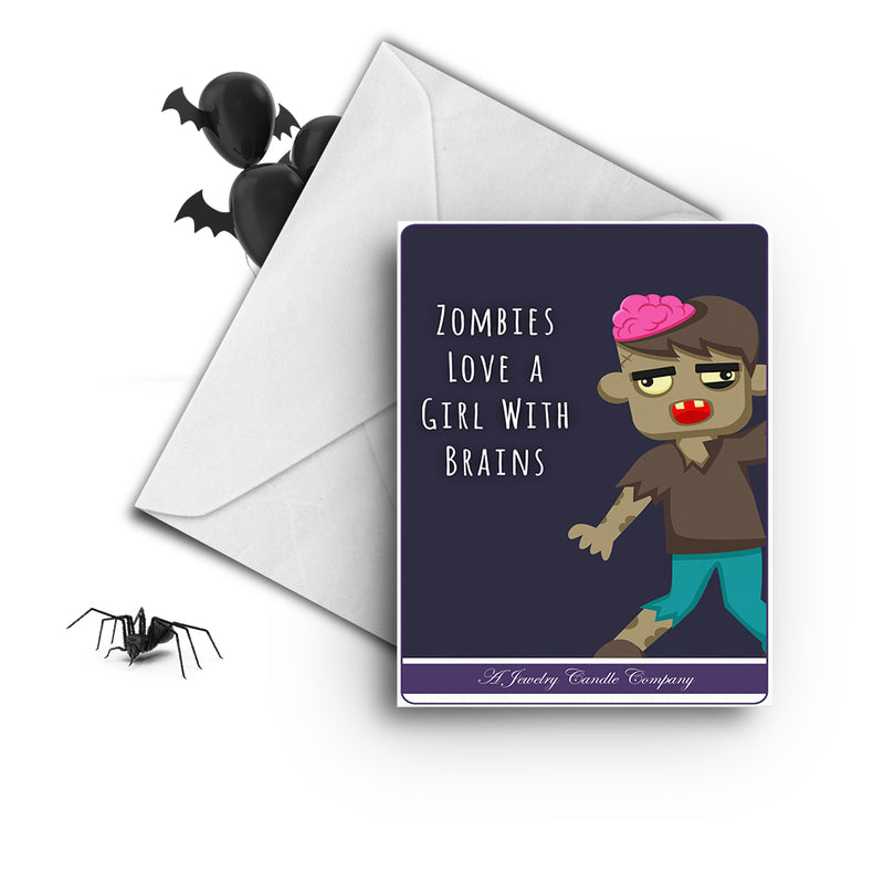 Zombies love a girl with brains Greetings Card