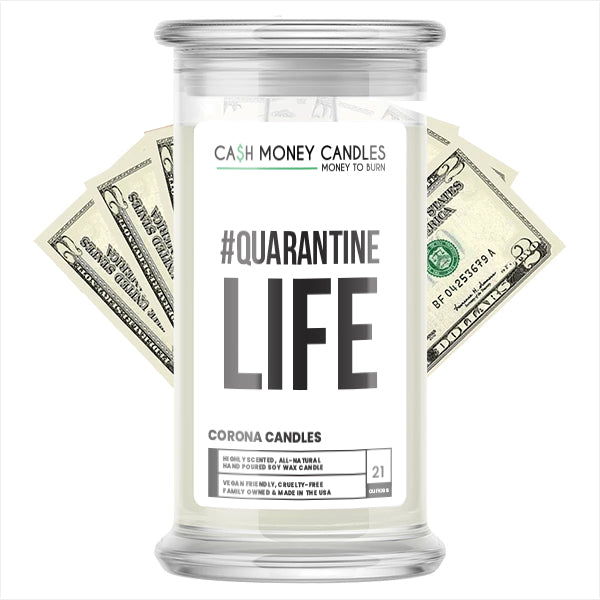 #Quarantine Life Cash Money Candle