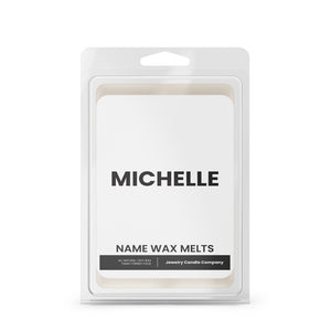 MICHELLE Name Wax Melts