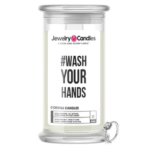 #Wash Your Hands Jewelry Candle