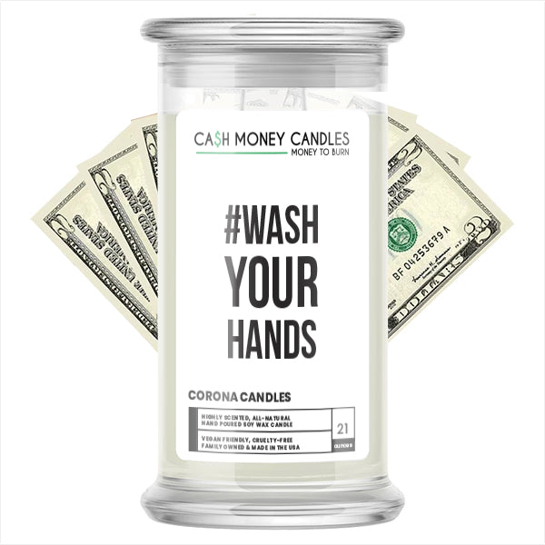 #WASH YOUR HANDS Cash Money Candle
