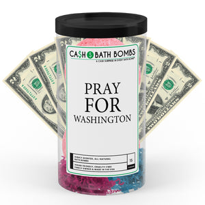 Pray For Washington Cash Bath Bomb Tube