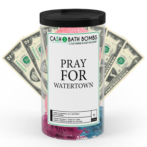 Pray For Watertown Cash Bath Bomb Tube