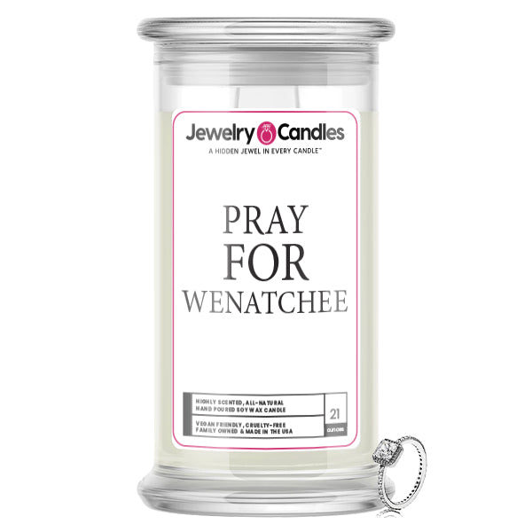 Pray For Wenatchee Jewelry Candle