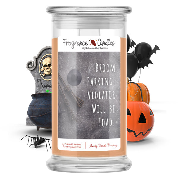 Broom parking violater will be toad Fragrance Candle