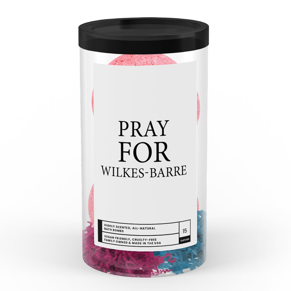 Pray For Wilkes-Barre Bath Bomb Tube