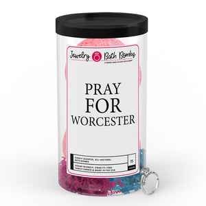 Pray For Worchester  Jewelry Bath Bomb
