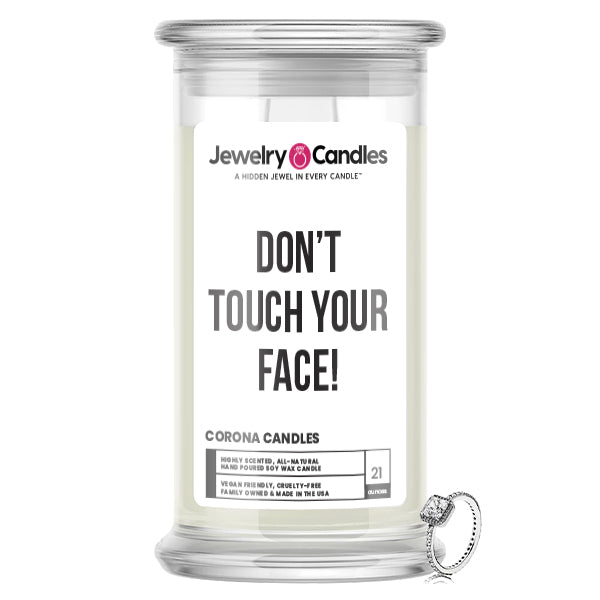 Don't Touch Your Face! Jewelry Candle