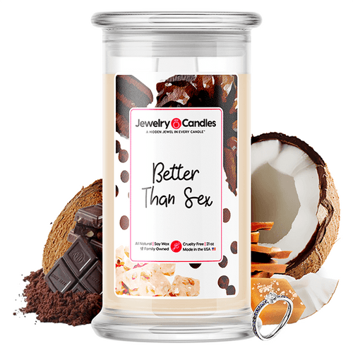 Better Than Sex | Jewelry Candle®
