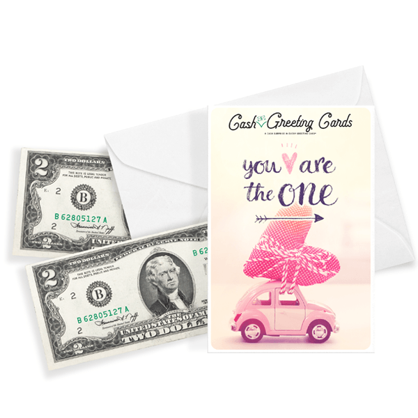You Are The One | Valentine's Day Cash Greeting Card®-Cash Greeting Cards-The Official Website of Jewelry Candles - Find Jewelry In Candles!