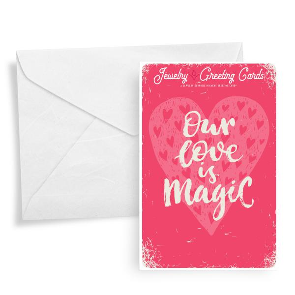 Our Love Is Magic | Valentine's Day Jewelry Greeting Card®-Jewelry Greeting Cards-The Official Website of Jewelry Candles - Find Jewelry In Candles!