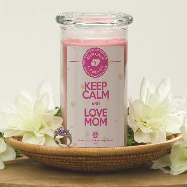 Keep Calm and Love Mom - Keep Calm Candles-Keep Calm Candles-The Official Website of Jewelry Candles - Find Jewelry In Candles!