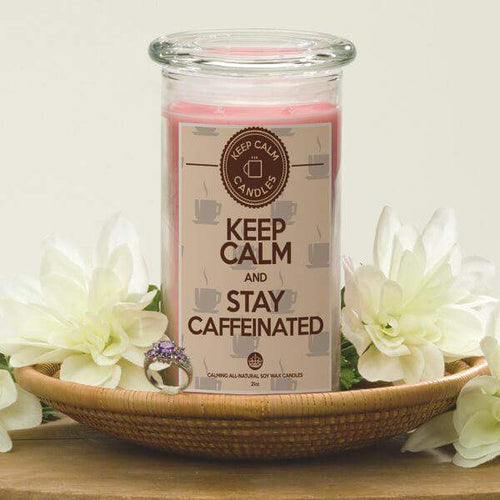 Keep Calm And Stay Caffeinated - Keep Calm Candles-Keep Calm Candles-The Official Website of Jewelry Candles - Find Jewelry In Candles!
