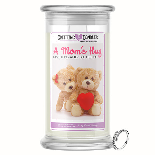 A Mom's Hug Lasts Long After She Lets Go Jewelry Greeting Candle