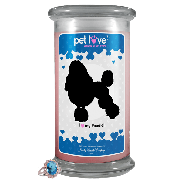 I love my Poodle! | Pet Love Candle®-Pet Love®-The Official Website of Jewelry Candles - Find Jewelry In Candles!