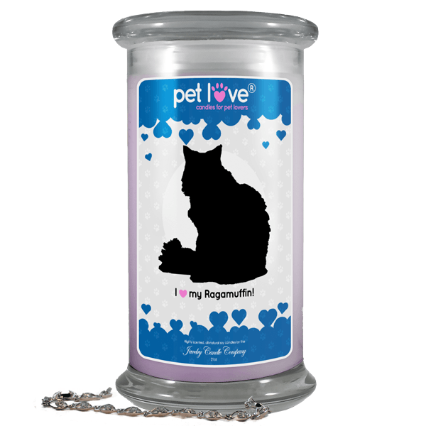 I Love My Ragamuffin! | Pet Love Candle®-Pet Love®-The Official Website of Jewelry Candles - Find Jewelry In Candles!