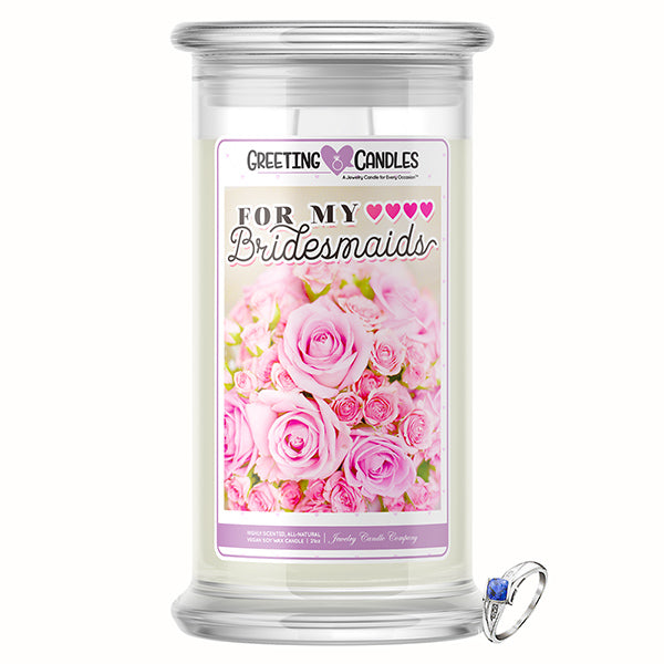 For My Bridesmaids Jewelry Greeting Candles