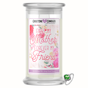 First My Mother, Forever My Friend | Jewelry Greeting Candle
