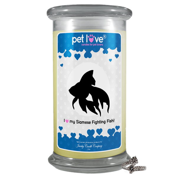 I Love My Siamese Fighting Fish! | Pet Love Candle®-Pet Love®-The Official Website of Jewelry Candles - Find Jewelry In Candles!