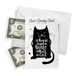 Best selling products a house is not a home without a cat cash greeting cards cash m4hsunfo