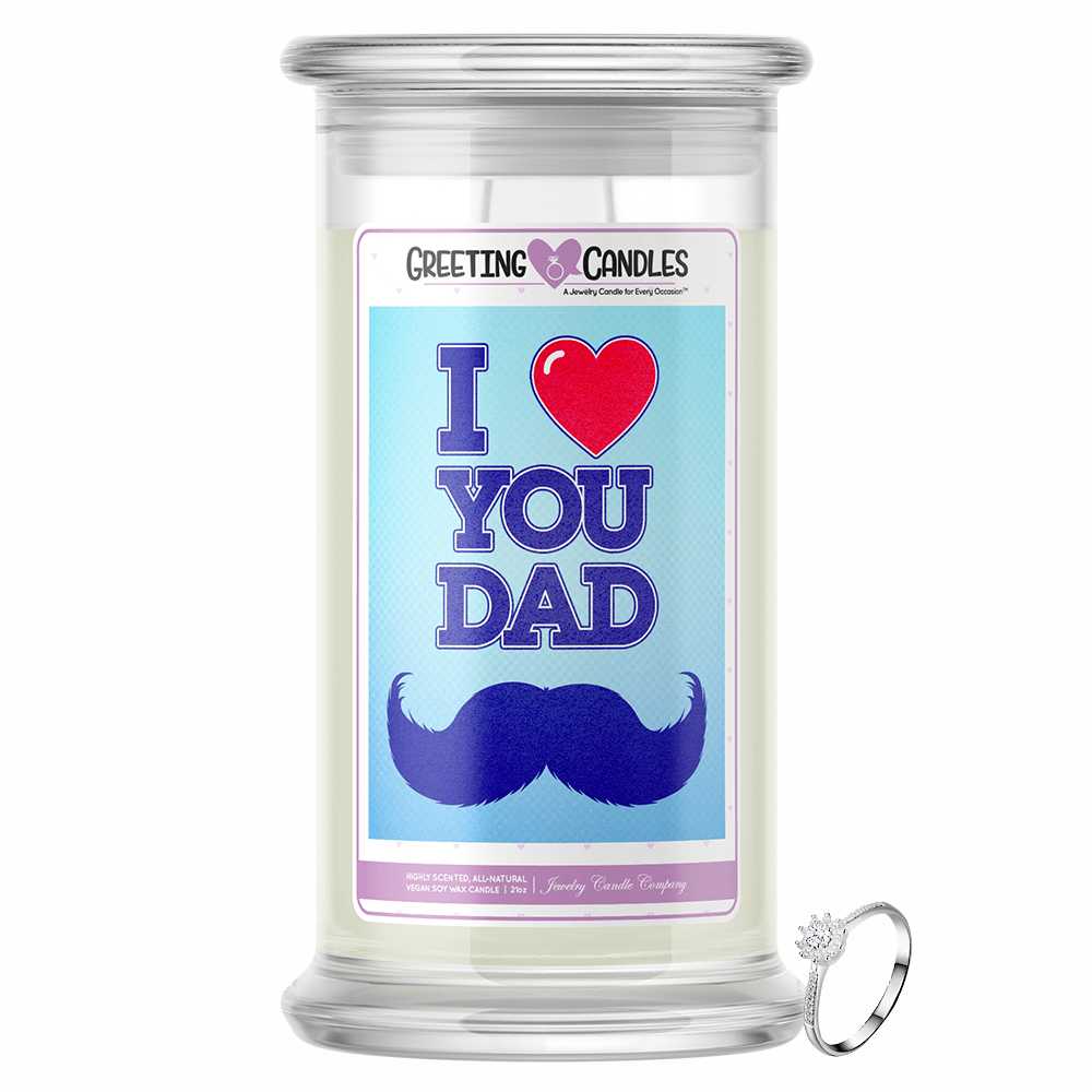 I Love You Dad | Jewelry Greeting Candle