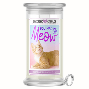 "You Had Me At ""Meow!"" Jewelry Greeting Candles"