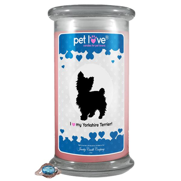 I Love My Yorkshire Terrier! | Pet Love Candle®-Pet Love®-The Official Website of Jewelry Candles - Find Jewelry In Candles!