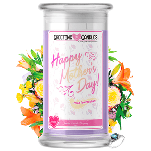 Happy Mother's Day! - Your Favorite Child! | Mother's Day Jewelry Greeting Candle®-Best Mom In the World! Jewelry Greeting Candle-The Official Website of Jewelry Candles - Find Jewelry In Candles!