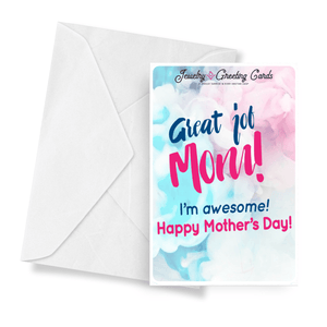 Great Job Mom! I'm Awesome! Happy Mother's Day! | Mother's Day Jewelry Greeting Cards®-Jewelry Greeting Cards-The Official Website of Jewelry Candles - Find Jewelry In Candles!