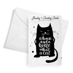 A House Is Not A Home Without A Cat | Jewelry Greeting Cards®-Jewelry Greeting Cards-The Official Website of Jewelry Candles - Find Jewelry In Candles!