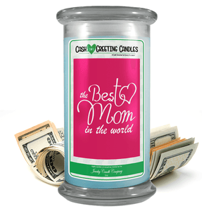 The Best Mom In The World | Cash Greeting Candle-Cash Greeting Candles-The Official Website of Jewelry Candles - Find Jewelry In Candles!