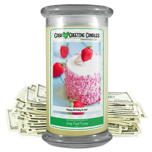 Happy Birthday To Me! | Cash Greeting Candle-Cash Greeting Candles-The Official Website of Jewelry Candles - Find Jewelry In Candles!