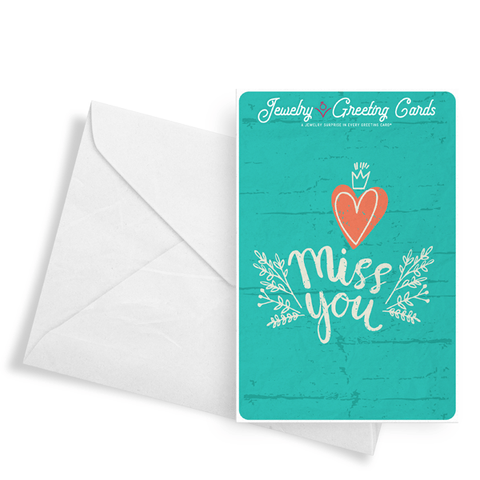Miss You | Jewelry Greeting Cards®-Jewelry Greeting Cards-The Official Website of Jewelry Candles - Find Jewelry In Candles!